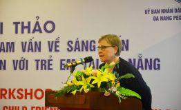 Hội thảo Giới thiệu và tham vấn về sáng kiến thành phố thân thiện với trẻ em tại Đà Nẵng